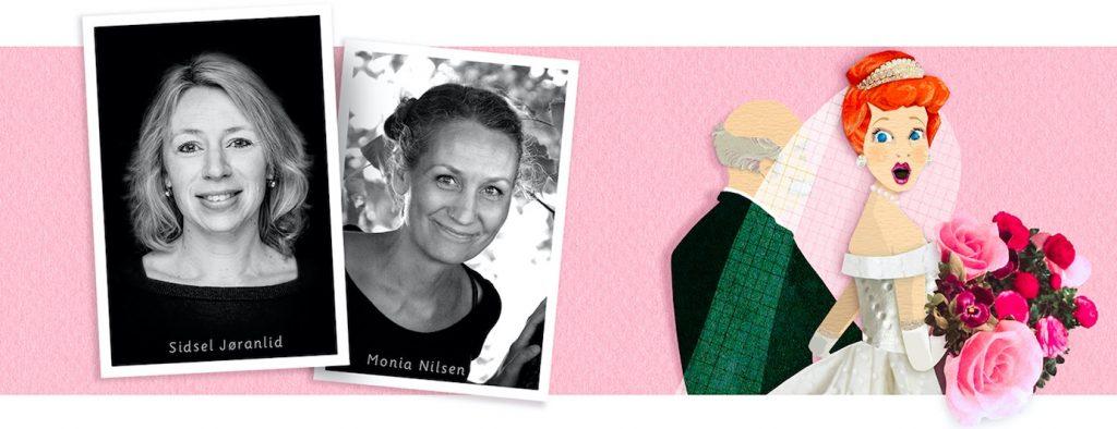 Debutant Sidsel Jøranlid og Illustratør Monia Nilsen som har laget boken Bettina Brudepike